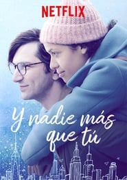 Y nadie mas que tu (Irreplaceable You)