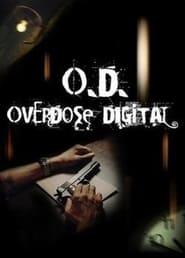 O.D. Overdose Digital 2007