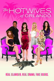 The Hotwives of Orlando Season 1