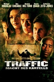 Traffic - No one gets away clean - Azwaad Movie Database