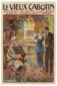 Le vieux cabotin 1915