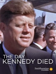 The Day Kennedy Died (2013)