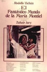 El fantástico mundo de la María Montiel 1978