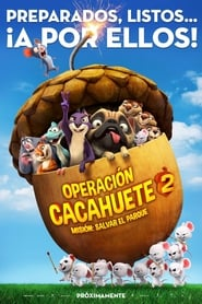 The Nut Job 2: Nutty by Nature (Operación cacahuete 2. Misión: Salvar el parque) (2017)