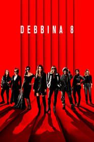 Debbina 8 / Ocean's 8
