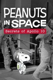 Peanuts in Space: Secrets of Apollo 10 2019