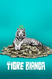 La tigre bianca 2021