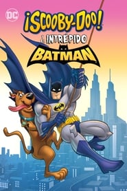 ¡Scooby-doo! y el intrépido Batman