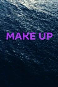 Make Up (2019) Online pl Lektor CDA Zalukaj