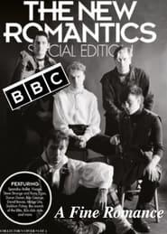 The New Romantics: A Fine Romance 2001