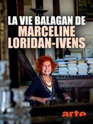 La vie balagan de Marceline Loridan-Ivens
