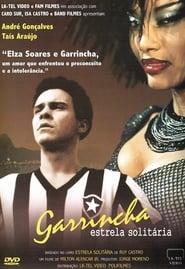 Garrincha: Lonely Star (2003)