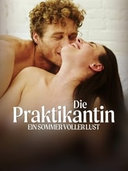 The Intern – A Summer of Lust 2019 Die Praktikantin – Ein Sommer voller Lust