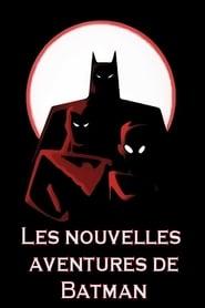 Les Nouvelles aventures de Batman en streaming