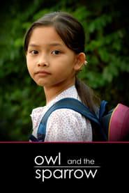 Owl and the Sparrow (2007) Zalukaj Online Cały Film Lektor PL