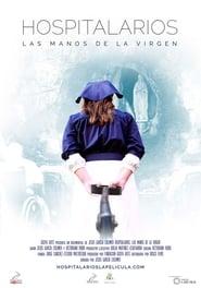 Hospitalarios, las manos de la Virgen (2019)