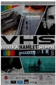 VHS – Volver a Hamlet siempre (2020)