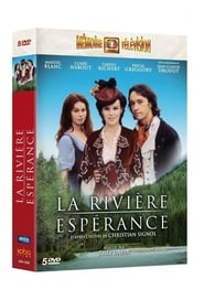La Rivière Espérance en Streaming gratuit sans limite | YouWatch Séries en streaming