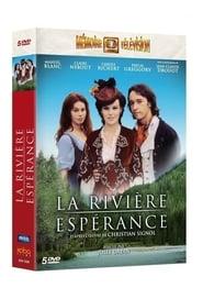 DPStream La Rivière Espérance - Série TV - Streaming - Télécharger en streaming
