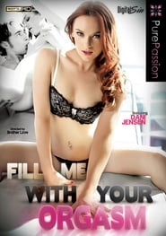 Fill Me with Your Orgasm poster