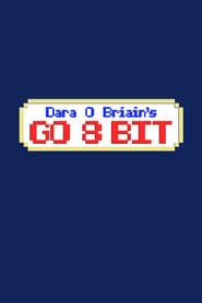 Poster Dara O Briain's Go 8 Bit 2018