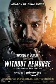 Watch Tom Clancy's Without Remorse (2021) Fmovies