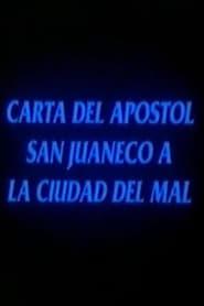 Carta del apóstol San Juaneco a la ciudad del mal