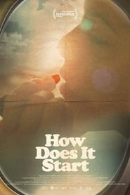 How does it start (2019) Torrent