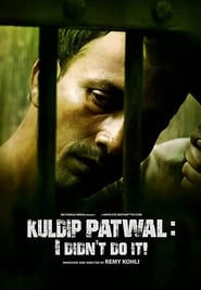 Kuldip Patwal – I Didn't Do It!