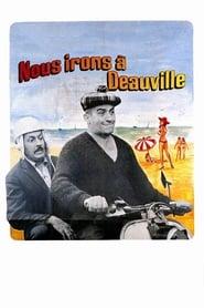 Voir Nous irons à Deauville en streaming complet gratuit   film streaming, StreamizSeries.com