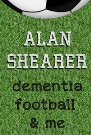 Alan Shearer: Dementia, Football & Me (2017) Online Cały Film Lektor PL