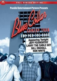 Blue Collar Comedy Tour: One for the Road 2006