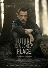 Future Is a Lonely Place (2021)