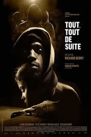 Poster du film Tout, tout de suite en streaming VF