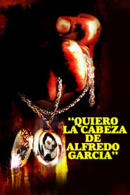 Quiero la cabeza de Alfredo García