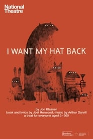 National Theatre Live: I Want My Hat Back