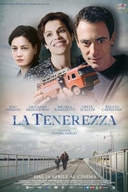 Watch La tenerezza on FilmPerTutti Online