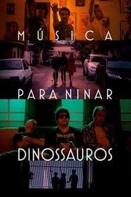 Música para Ninar Dinossauros