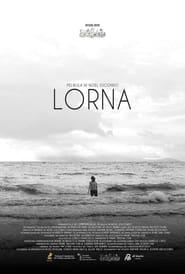 Lorna (2021) Full Pinoy Movie