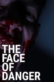 The Face of Danger (2021)