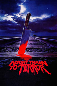 Poster Night Train to Terror 1985