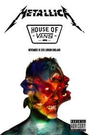 Metallica: Live from The House of Vans