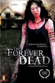 The Forever Dead (2007)