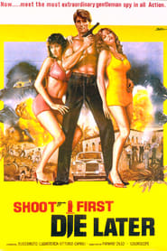 Shoot First, Die Later (1974)