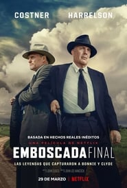 Emboscada final (2019) The Highwaymen