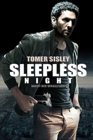Sleepless Night – Nacht der Vergeltung (2011)