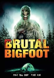 Brutal Bigfoot (2018)