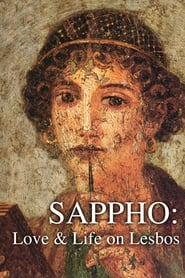 Sappho: Love and Life on Lesbos
