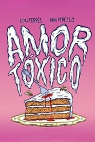 Amor tóxico (2015)