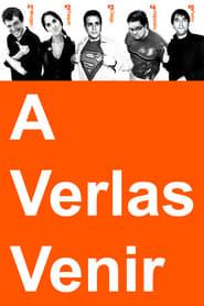 A Verlas Venir